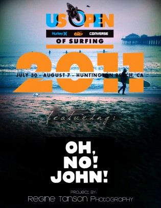 OH,NO!JOHN! at the US Open of Surfing, California!
