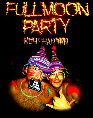 OH, NO! JOHN! at the FULL MOON PARTY 2011, Thailand!