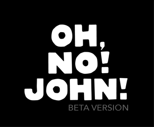 OH,NO!JOHN!